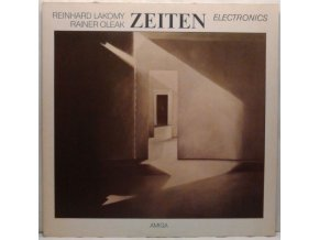 LP Reinhard Lakomy & Rainer Oleak ‎– Zeiten, 1985