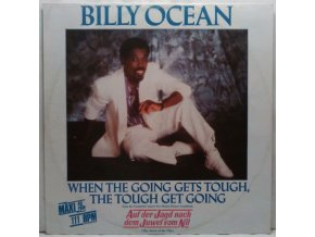 Billy Ocean ‎– When The Going Gets Tough, The Tough Get Going, 1986