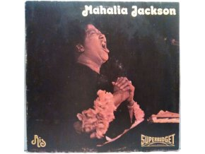 LP Mahalia Jackson ‎– The Warm And Tender Soul Of Mahalia Jackson - Vol. 1, 1975