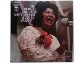 LP Mahalia Jackson, The Falls-Jones Ensemble ‎– The World's Greatest Gospel Singer, 1970