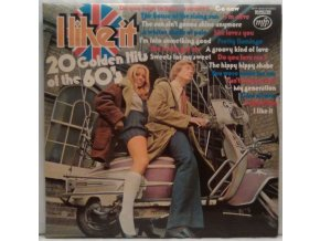 LP Unknown Artist ‎– I Like It - 20 Golden Hits Of The 60's, 1974