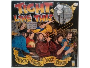 LP The Black Eagle Jazz Band ‎– Tight Like This, 1983
