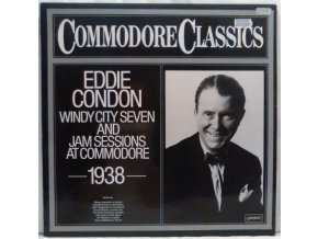 LP Eddie Condon And His Windy City Seven ‎– Jam Sessions At Commodore 1938, 1979