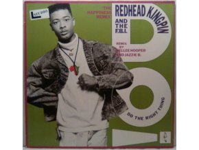 Redhead Kingpin And The F.B.I. – Do The Right Thing (The Happiness Remix) 1989