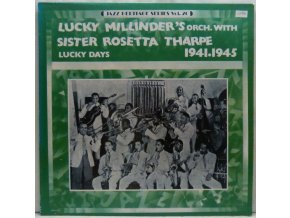 LP Lucky Millinder's Orch. & Sister Rosetta Tharpe ‎– Lucky Days 1941-1945, 1980