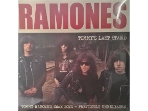 LP Ramones ‎– Tommy's Last Stand, 2015
