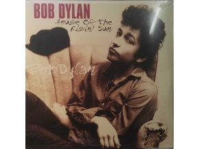 LP Bob Dylan ‎– House Of The Risin' Sun, 2013