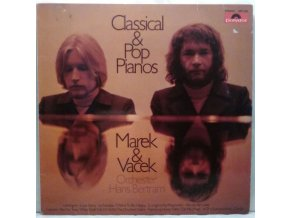 LP Marek & Vacek - Orchester Hans Bertram ‎– Classical & Pop Pianos, 1971
