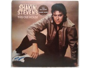 LP  Shakin' Stevens ‎– This Ole House, 1981