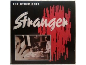 The Other Ones - Stranger, 1987