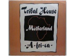 Tribal House – Motherland -A-FRI-CA- 1990