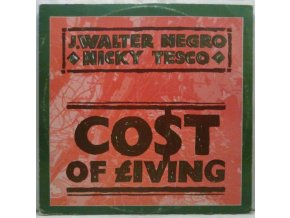 J.Walter Negro / Nicky Tesco ‎– Cost Of Living, 1983
