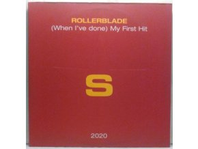 Rollerblade - (When I've Done) My First Hit, 2001