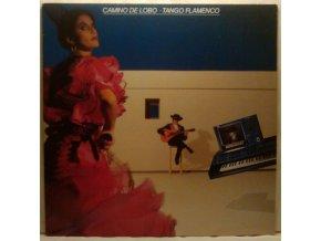 LP Camino De Lobo – Tango Flamenco, 1985