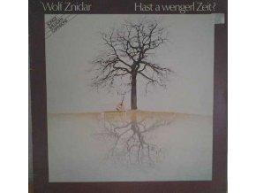 LP Wolf Znidar – Hast A Wengerl Zeit? 1979