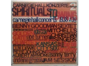 LP Various ‎– Spirituals To Swing - Carnegie Hall Concerts 1938/39 (2)