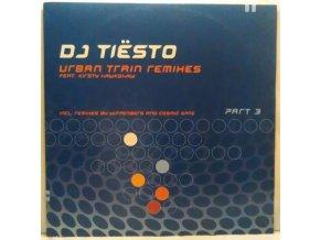 DJ Tiësto Feat. Kirsty Hawkshaw – Urban Train Remixes - Part 3, 2001