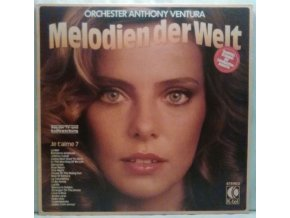LP Orchester Anthony Ventura – Melodien Der Welt - Je T'aime 7, 1978