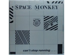 Space Monkey – Can't Stop Running.... 1983