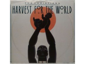 The Christians ‎– Harvest For The World, 1988