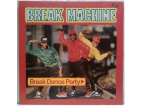 Break Machine ‎– Break Dance Party, 1984