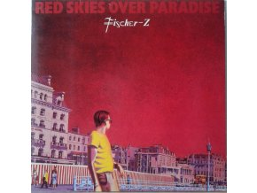 LP  Fischer-Z - Red Skies Over Paradise, 1981