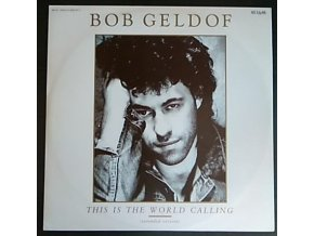 Bob Geldof ‎– This Is The World Calling, 1986