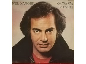 LP Neil Diamond - On The Way To The Sky, 1981