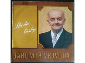 LP Jaromír Vejvoda – Škoda Lásky, 1972