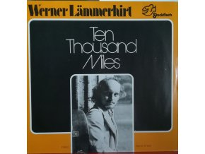 LP Werner Lämmerhirt - Ten Thousand Miles, 1974