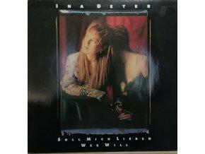 LP Ina Deter – Soll Mich Lieben Wer Will, 1990