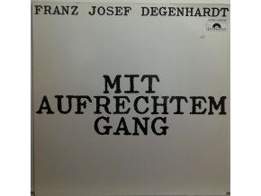 LP LP Franz Josef Deganhardt - Mit Aufrechtem Gang, 1975