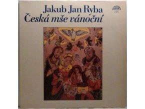 LP Jakub Jan Ryba – Česká Mše Vánoční, 1978