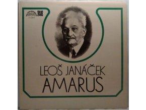 LP Leoš Janáček / Josef Suk  – Amarus / Pod Jabloní, 1978