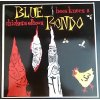 LP Blue Rondo ‎– Bees Knees & Chickens Elbows, 1984