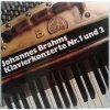 2LP Johannes Brahms : Emil Gilels, Gary Graffman, Fritz Reiner, Charles Münch – Klavierkonzerte Nr. 1 Und 2
