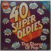2LP Various ‎– 40 Super Oldies - The Story Of Pop, 1974