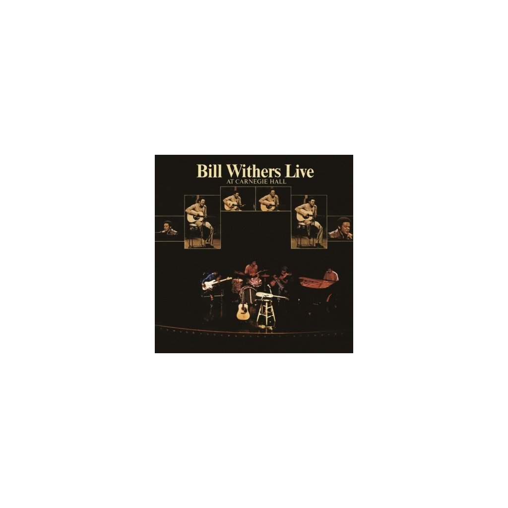 VINYLO.SK | WITHERS, BILL - LIVE AT CARNEGIE HALL (2LP)180 GRAM AUDIOPHILE PRESSING / GATEFOLD SLEEVE