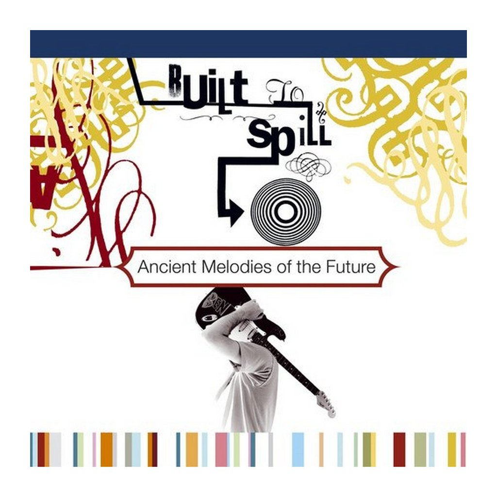 VINYLO.SK | BUILT TO SPILL - ANCIENT MELODIES OF THE FUTURE [LP] 180g AUDIOPHILE VINYL / INSERT
