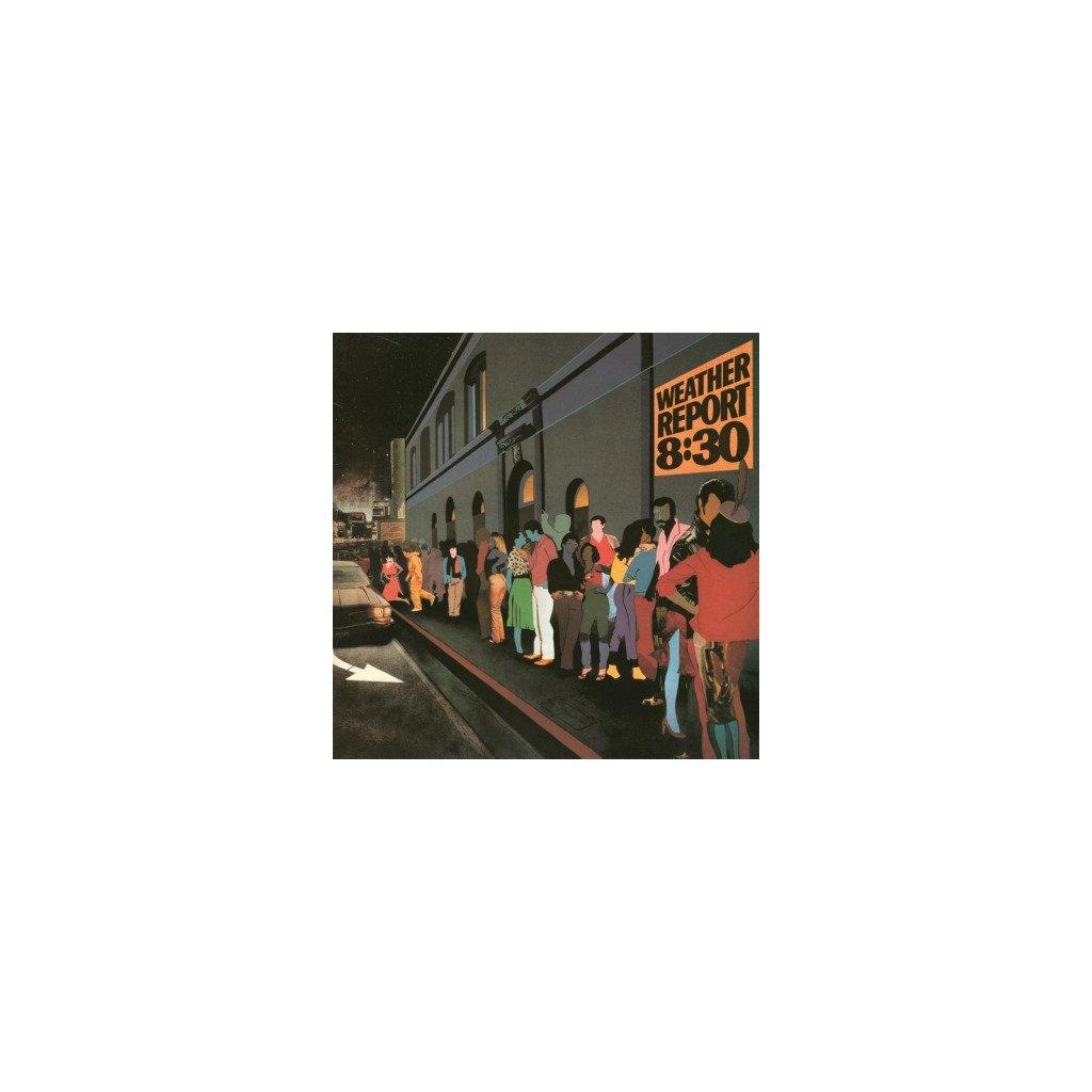 VINYLO.SK | WEATHER REPORT - 8.30 (2LP)180 GRAM AUDIOPHILE VINYL / GATEFOLD SLEEVE