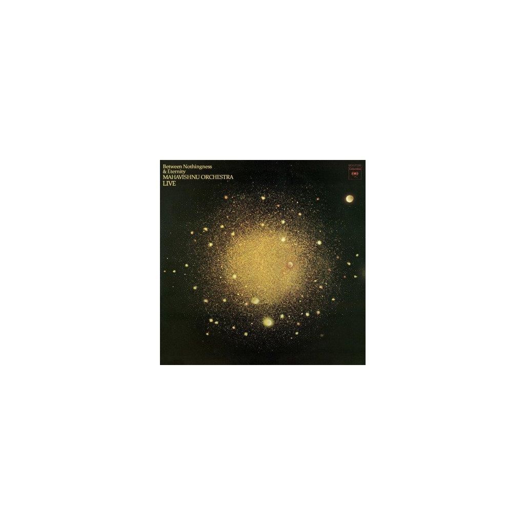 VINYLO.SK | MAHAVISHNU ORCHESTRA - BETWEEN NOTHINGNESS & ETERNITY (LIVE) (LP).. ETERNITY (LIVE) // 180 GRAM AUDIOPHILE VINYL