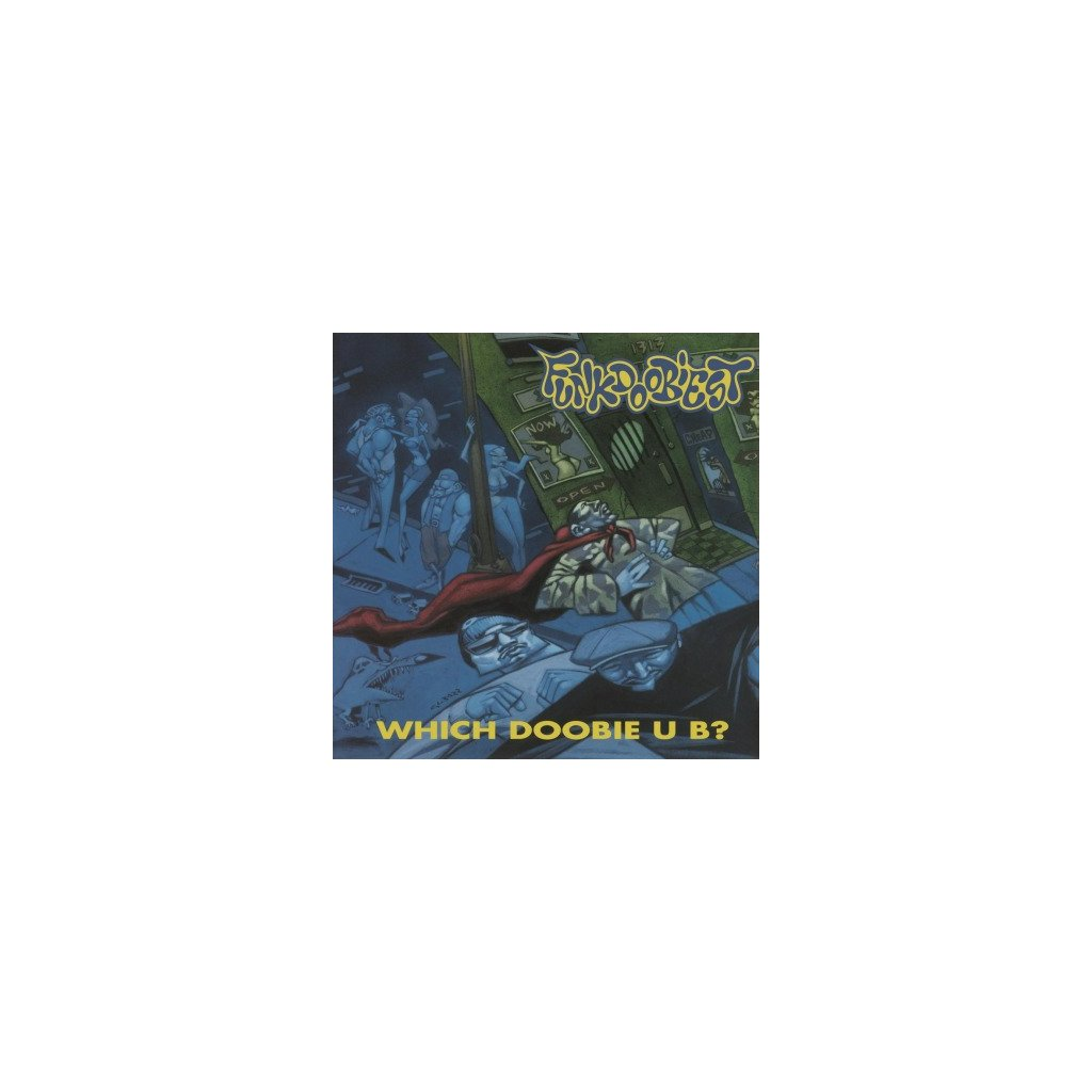 VINYLO.SK | FUNKDOOBIEST - WHICH DOOBIE U B ? (LP)180GR./INCL. BOW WOW WOW, THE FUNKIEST AND FREAK MODE