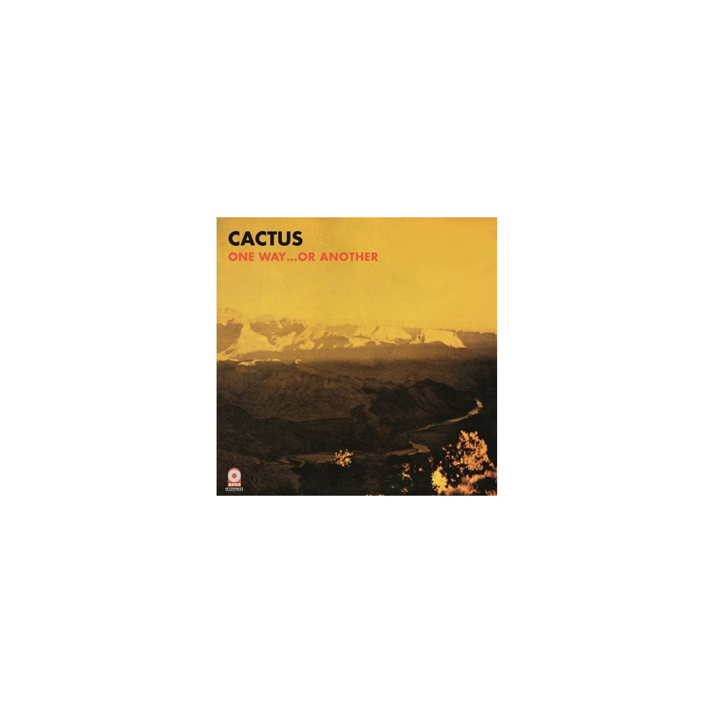 VINYLO.SK | CACTUS - ONE WAY...OR ANOTHER (LP)180GR./GATEFOLD SLEEVE/INCL. POSTER (30X45)