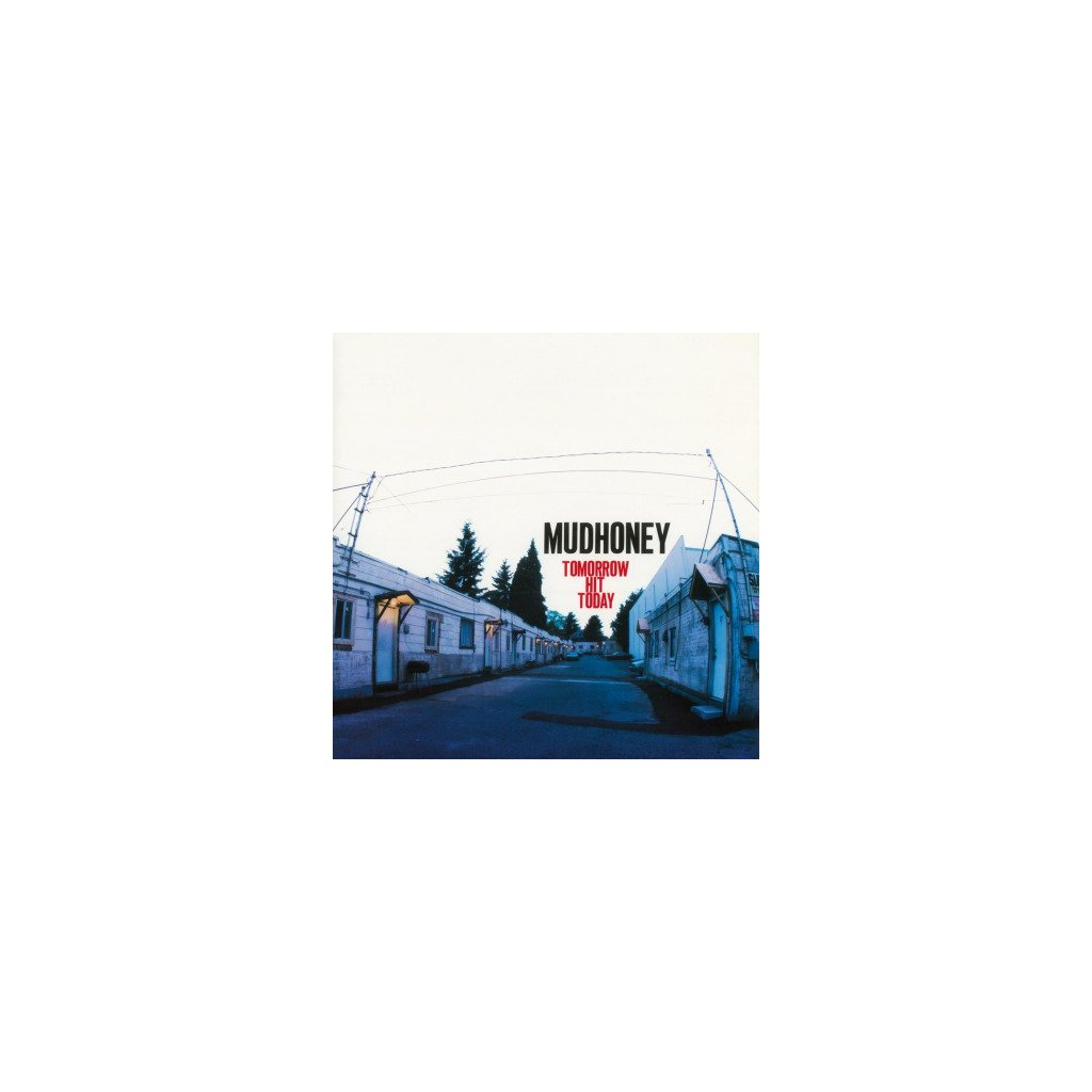 VINYLO.SK   MUDHONEY - TOMORROW HIT TODAY (LP)180GR./INSERT