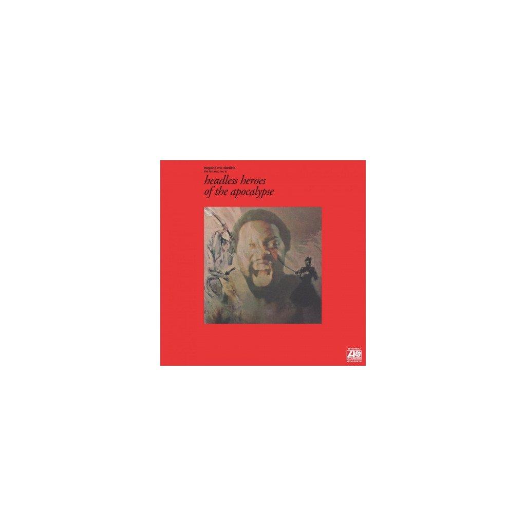 VINYLO.SK | MCDANIELS, EUGENE - HEADLESS HEROES OF THE APOCALYPSE (LP)..APOCALYPSE/180GR./INSERT WITH LYRICS