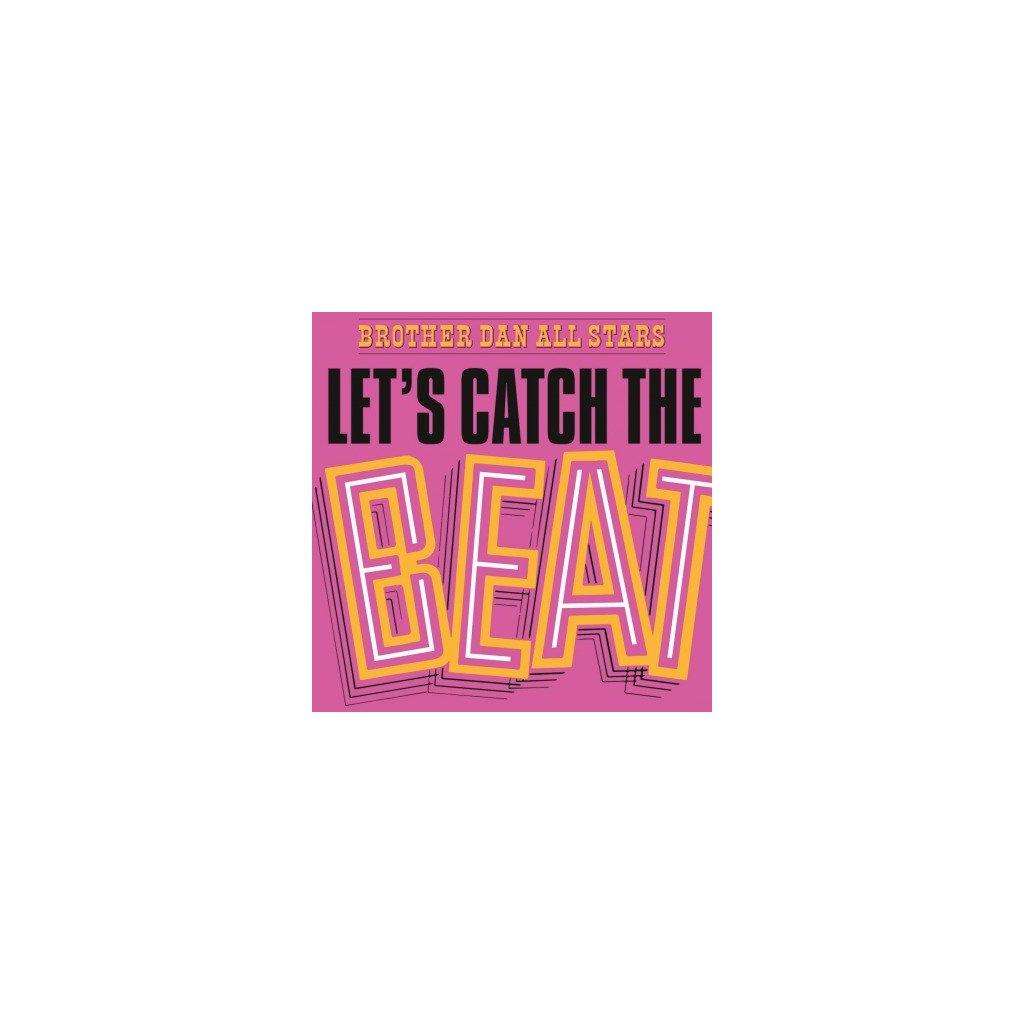VINYLO.SK | BROTHER DAN ALL STARS - LET'S CATCH THE BEAT (LP).. BEAT//180GR./750 NUMBERED COPIES ON ORANGE VINYL