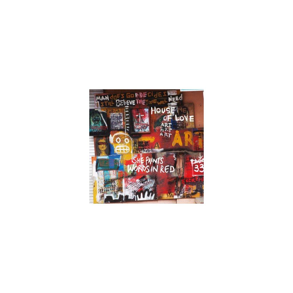 VINYLO.SK   HOUSE OF LOVE - SHE PAINTS WORDS IN RED (LP)..IN RED//180GR/INSERT/BONUS TRACK/1000 CPS WHITE VINYL