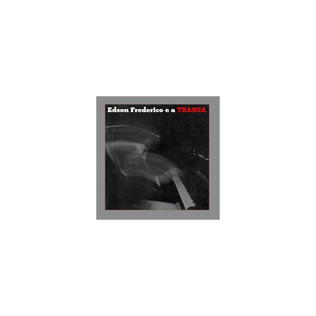 VINYLO.SK   FREDERICO, EDSON - EDSON FREDERICO E A TRANSA (LP).. E A TRANSA//180GR/1000 CPS TRANSPARENT RED VINYL