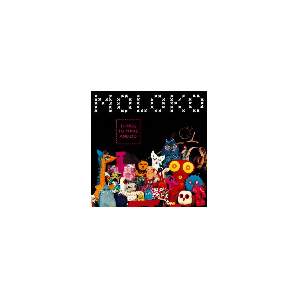 VINYLO.SK | MOLOKO - THINGS TO MAKE AND DO (2LP).. DO/180GR/4P BOOKLET/BLACK VINYL