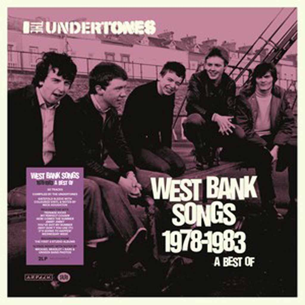 VINYLO.SK | UNDERTONES, THE ♫ WEST BANK SONGS 1978 - 1983: A BEST OF [2LP] 4050538539226